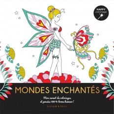 Mondes enchantés - Happy coloriage