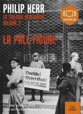 La pâle figure - La trilogie berlinoise 2