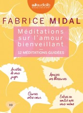 Méditations sur l'amour bienveillant