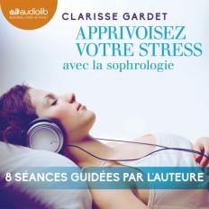 Apprivoisez votre stress
