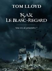 UNE ERE DE PENOMBRE -T01-ISAK LE BLANC REGARD