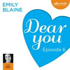 Dear you - Episode 6