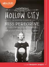 Miss Peregrine et les enfants particuliers 2 - Hollow City