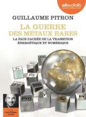 La Guerre des métaux rares - La face cachée de la transition énergétique et numérique