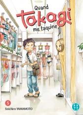 Quand Takagi me taquine T05