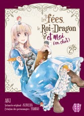 Les fées, le Roi-Dragon et moi (en chat) T02