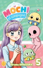 Mochi et compagnie T05