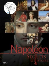 Secrets d'histoire - Napoléon