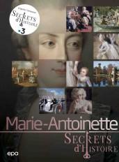 Secrets d'histoire - Marie-Antoinette