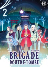 Brigade d'outre-tombe T02