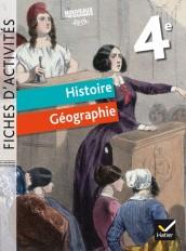 Fiches d'activités - Histoire-Géographie 4e Éd. 2017