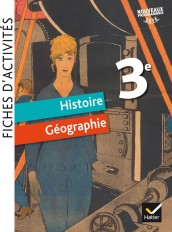 Fiches d'activités - Histoire-Géographie 3e Éd. 2017