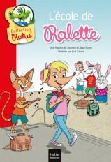 L'école de Ralette suivi de la tarte de Raldo