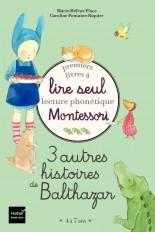 Coffret Premiers livres à lire seul 3 autres histoires de Balthazar Niveau 3 Pédagogie Montessori