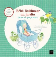 Bébé Balthazar au Jardin - Qu'est-ce que je sens ? Pédagogie Montessori