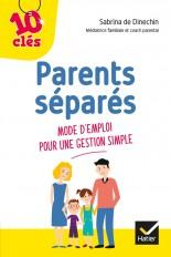 Parents séparés : Mode d'emploi pour une gestion simple