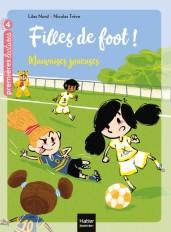 Filles de foot - Mauvaises joueuses CE1/CE2 dès 7 ans