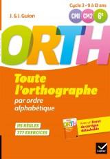 Toute l'orthographe par ordre alphabétique
