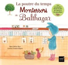 La poutre du temps Montessori de Balthazar