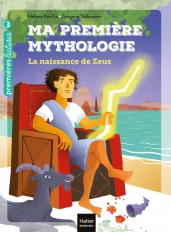 Ma première mythologie - La naissance de Zeus CP/CE1 6/7 ans