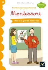 Premières lectures autonomes Montessori Niveau 3 - Marc le garde-forestier