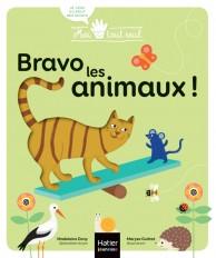 Moi tout seul - Bravo, les animaux ! 1/3 ans