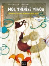 Moi, Thérèse Miaou - Jamais vu un cadeau aussi nul ! CP/CE1 6/7 ans