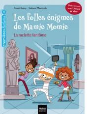 Les folles énigmes de Mamie Momie - La raclette fantôme GS/CP 5/6 ans