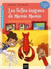 Les folles énigmes de Mamie Momie - Le Homard-cauchemar GS/CP 5/6ans
