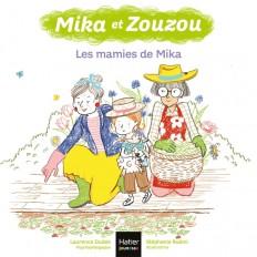 Mika et Zouzou - Les mamies de Mika 3/5 ans