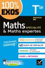 Maths (spécialité) & Maths expertes (option) Tle générale