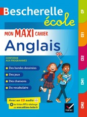 Bescherelle école - Mon maxi cahier d'anglais CP, CE1, CE2, CM1, CM2