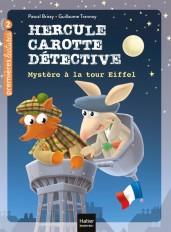 Hercule Carotte - Mystère à la tour Eiffel CP/CE1 6/7 ans