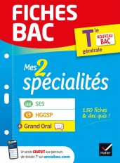 Fiches bac Mes 2 spécialités Tle générale : SES, HGGSP & Grand Oral - Bac 2022