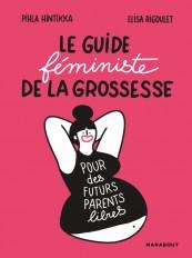 Le guide féministe de la grossesse, pour des futurs parents libres