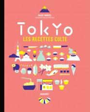 Les recettes culte - Tokyo