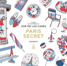 Le petit livre de coloriage : Paris secret