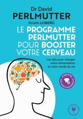 Le programme Perlmutter pour booster votre cerveau