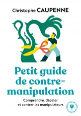Petit guide de contre manipulation