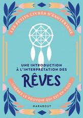 Les petits livres d'ésotérisme : Une introduction à l'interprétation des rêves