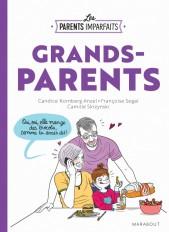 Les parents imparfaits - Grands parents