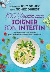 100 recettes pour soigner son intestin