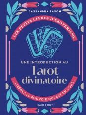 Les petits livres d'ésotérisme : Une introduction au Tarot Divinatoire