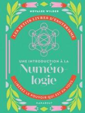 Les petits livres d'ésotérisme : Une introduction à la numérologie