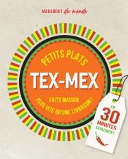 Petits plats Tex-Mex en 30 minutes