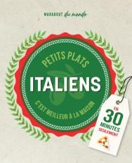 Petits plats Italiens en 30 minutes