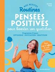 Mes petites routines - Pensées positives pour booster son quotidien