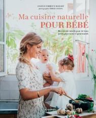 Ma cuisine naturelle pour bébé