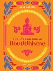 Les petits livres d'ésotérisme : Introduction à la pensée de Bouddha