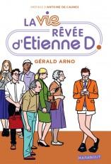 La vie rêvée d'Etienne D